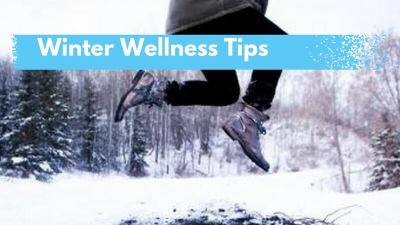 The Best Winter Wellness Tips