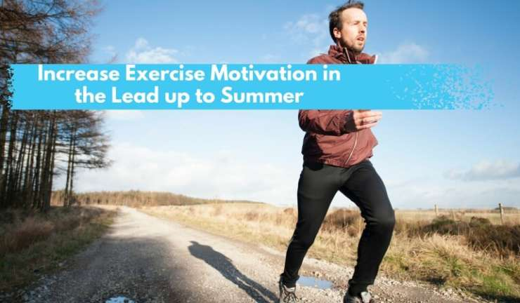 Keeping exercise motivation high until summer arrives