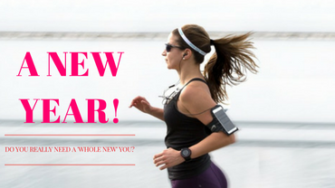 A New Year…and a New You?