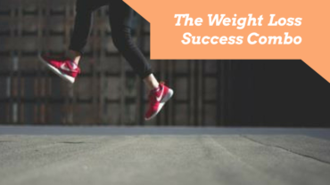The Weight Loss Success Combo
