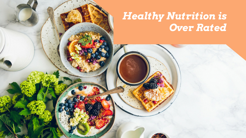 The Reasons Why Healthy Food Choices are Overrated (And Why you Need a Holistic Health Approach)