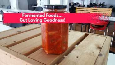 Love Your Gut with Fermented Foods