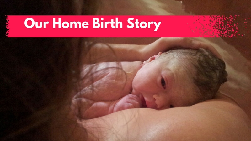 Our Home Birth Story