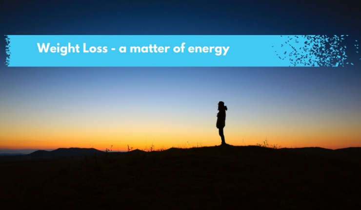 Weight Loss – A Matter of Energy