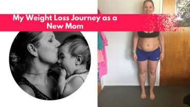 My Weight Loss Journey as a New Mom