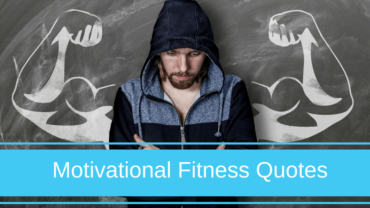 Fitness motivational quotes to help you kick your goals