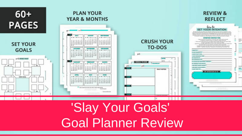 Slay Your Goals Goal Planner Review