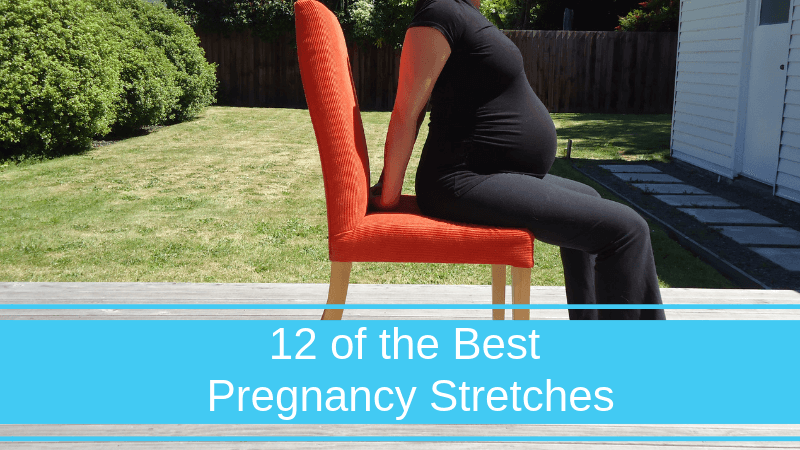 12 of the Best Pregnancy Stretches To Relax and Rejuvenate