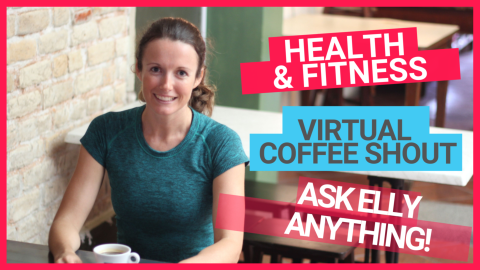 Virtual Coffee With Experienced Online Health And Fitness Coach, Elly McGuinness