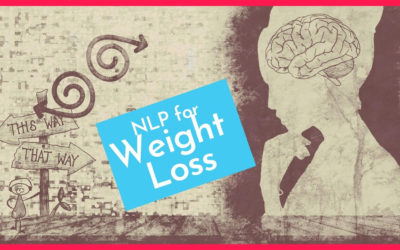 NLP for Weight Loss | Techniques To Rewire Your Brain For Success