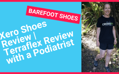 Xero Shoes Review | Podiatrist Thoughts and tips